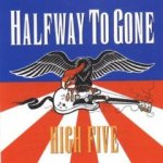 Halfway To Gone - High Five