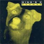 king's X - Dogman