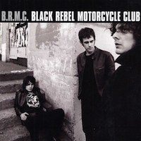 Black Rebel Motorcycle Club- B.R.M.C.