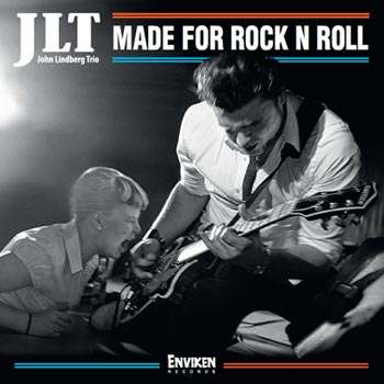 Jogn Lundberg Trio - Made For Rock N Roll