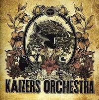 Kaizers Orcherstra - Violeta Violeta Volume I