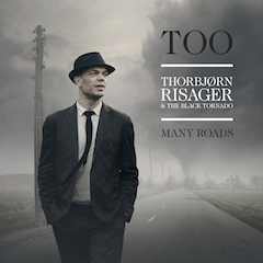 Thorbjørn Risager - Too Many Roads